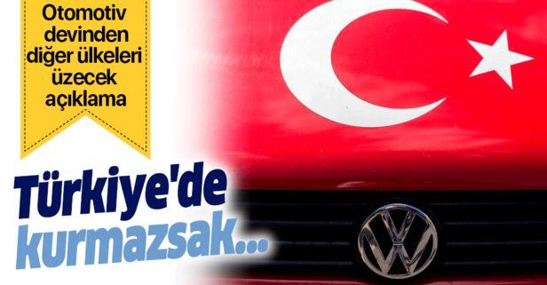 Alman otomotiv devi Volkswagen'den diğer ülkeleri üzecek yatırım açıklaması: Türkiye'de kurmazsak....