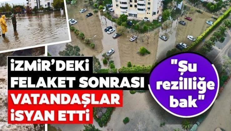 """İzmir'deki sel felaketinin ardından vatandaşlar isyan etti! """"Şu rezilliğe bakın..."""""""