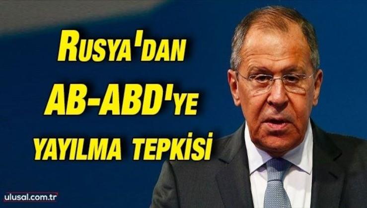 Rusya Dışişleri Bakanı Lavrov: ''ABD ve AB'nin totalitarizmi yayma girişimleri kabul edilemez''