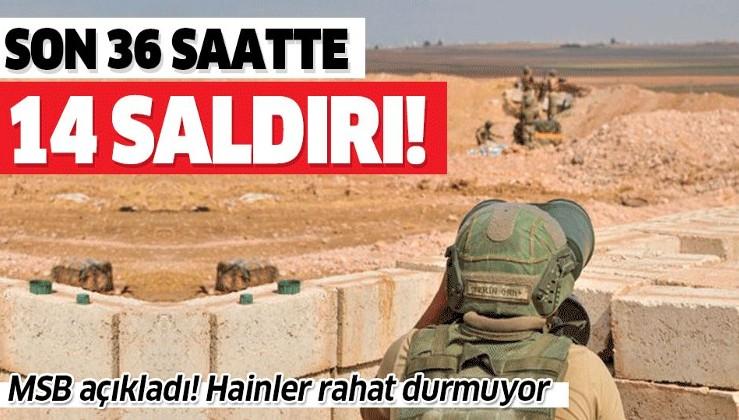 Son dakika: MSB açıkladı: PKK/YPG'li teröristler son 36 saatte 14 taciz/saldırı gerçekleştirdi.