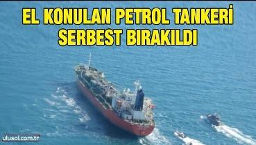 El konulan petrol tankeri serbest bırakıldı