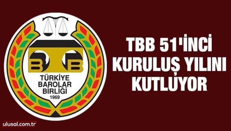 TBB 51'inci kuruluş yılını kutluyor