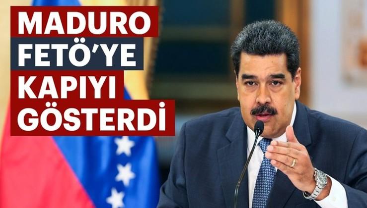 Maduro FETÖ'ye kapıyı gösterdi