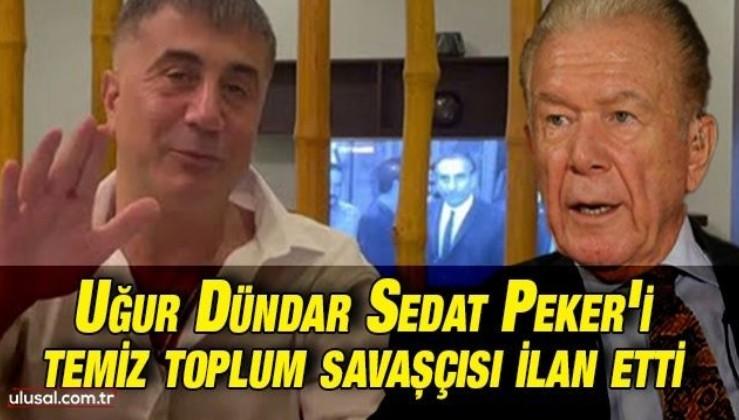 FIKRA DEĞİL: Uğur Dündar Sedat Peker'i temiz toplum savaşçısı ilan etti