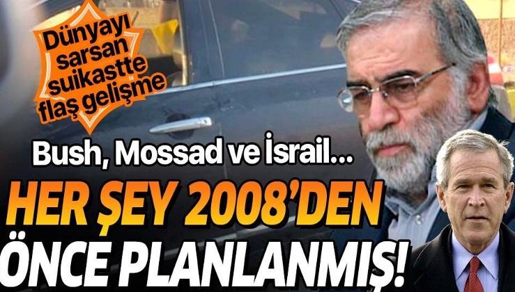 İsrail medyası duyurdu: Suikaste uğrayan Muhsin Fahrizade Mossad tarafından 2008 yılının öncesinden beri takip edilmiş