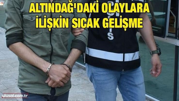 Altındağ'daki olaylara ilişkili 4 kişi tutuklandı