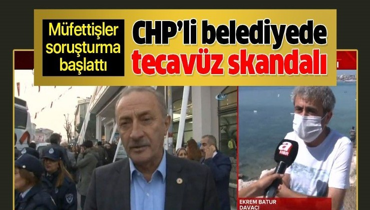 CHP'li Didim Belediyesi'nde tecavüz skandalı!