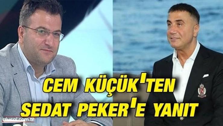 Cem Küçük'ten Sedat Peker'e yanıt