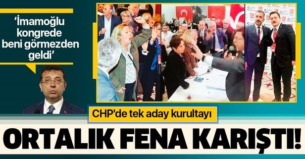 CHP'de tek aday kurultayı! Beylikdüzü ilçe kongresinde ortalık fena karıştı.