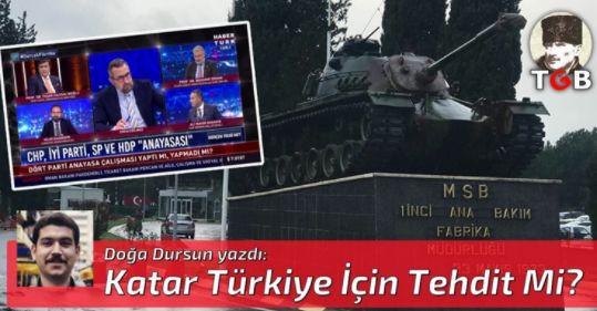 Katar Türkiye İçin Tehdit Mi?