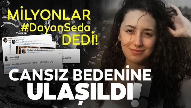 """Son dakika: Milyonlar """"Dayan Seda"""" dedi! İzmir'deki depremde enkaz altında kalan Seda Dinçer'in cansız bedenine ulaşıldı!"""
