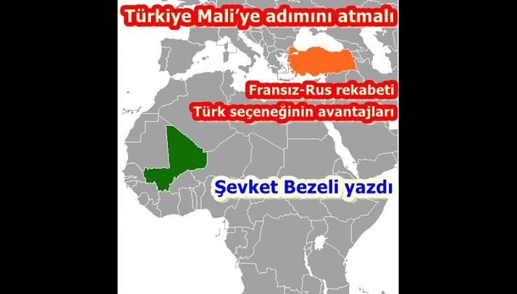 Türkiye Mali'ye adımını atmalı