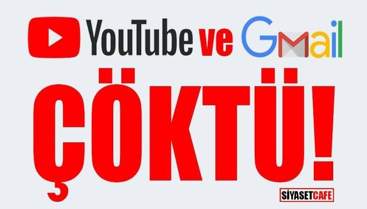 Youtube ve Gmail çöktü mü?