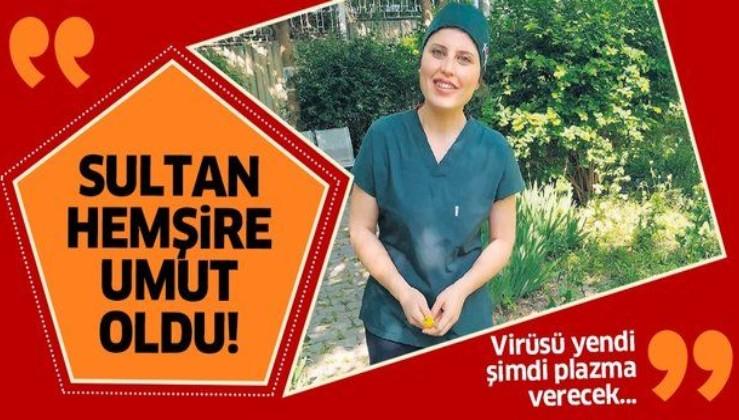 Coronavirüs'ü yenen Sultan hemşire hastalara umut olacak