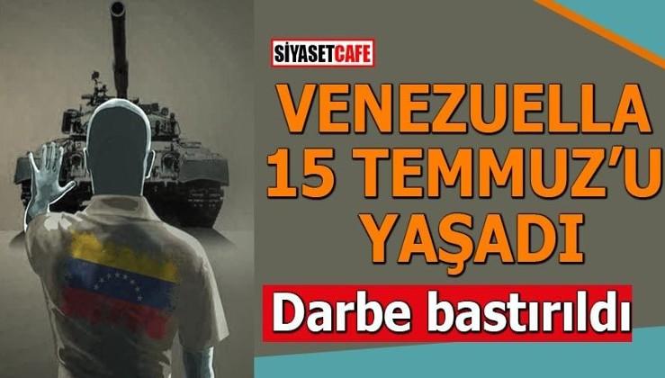 Venezuella '15 Temmuz'u yaşadı Darbe bastırıldı