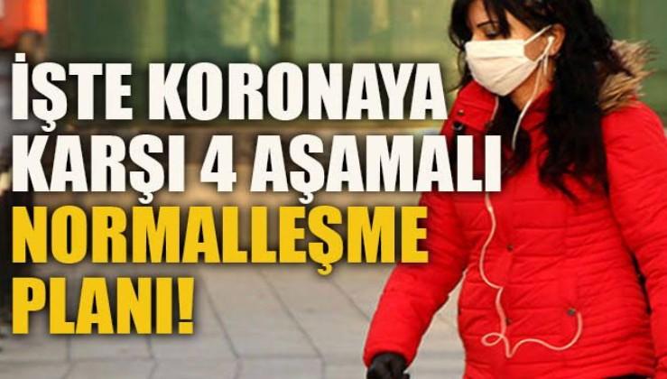 Türkiye'den dört aşamalı normalleşme planı: Ramazan ile başlayacak aşı ile bitecek