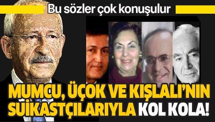 """""""CHP, Mumcu, Üçok ve Kışlalı'nın failleriyle kol kola!""""."""