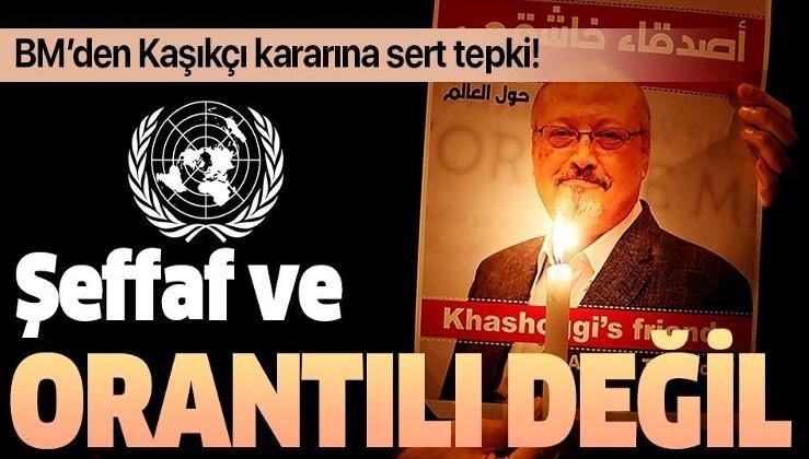 BM'den flaş Cemal Kaşıkçı açıklaması: Şeffaf ve orantılı değil!