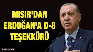 Mısır'dan Erdoğan'a D-8 teşekkürü
