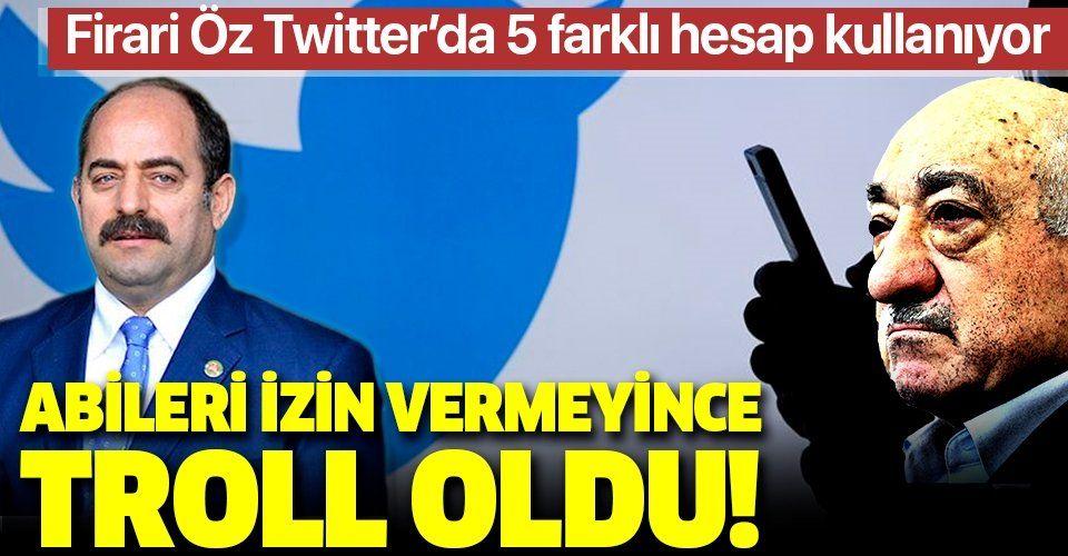 FETÖ'nün Twitter yasağı firari Zekeriya Öz'ü trollüğe sürüklemiş: 5 farklı hesap kullanıyor