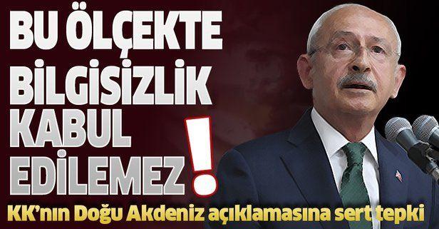 Kılıçdaroğlu'nun Doğu Akdeniz açıklamasına tepki.