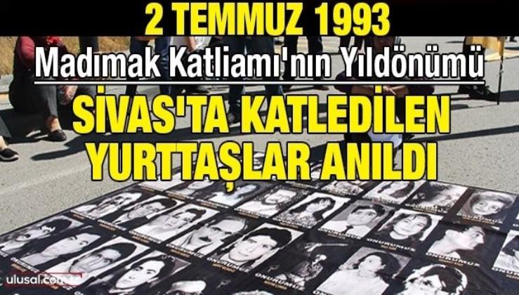 Madımak Katliamı'nın yıldönümü: Sivas'ta katledilen yurttaşlar anıldı