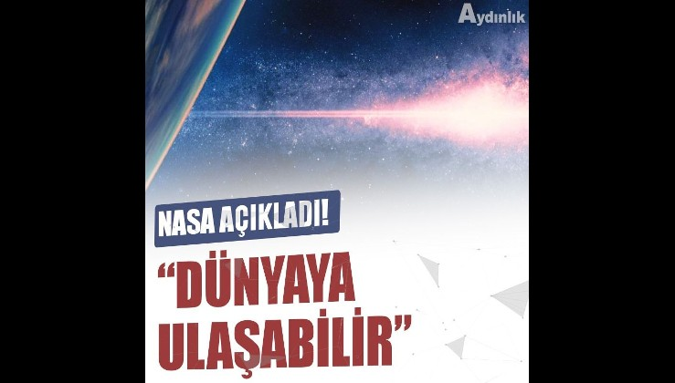 NASA: Requiem patlaması 2037'de Dünya'ya ulaşabilir