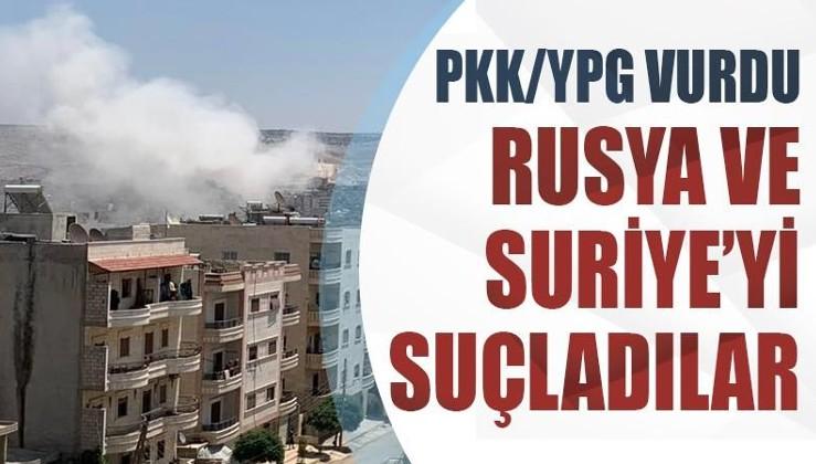 PKK/YPG vurdu, Rusya ve Suriye'yi suçladılar