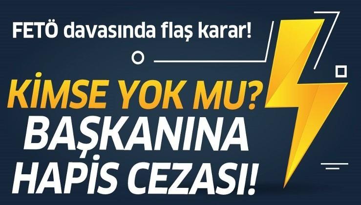 Kimse Yok Mu Derneği Başkanı Recep Tanış'a FETÖ'den hapis cezası!.