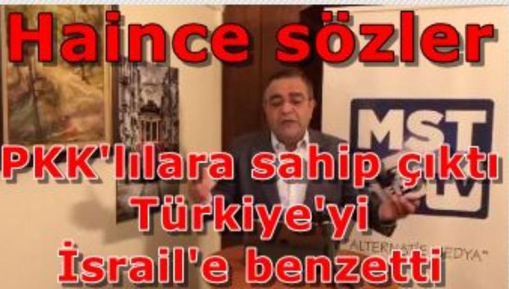 Sezgin Tanrıkulu'ndan haince sözler, PKK'lılara sahip çıktı, ülkemizi İsrail'e benzetti