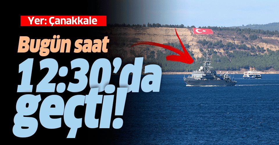 """Rus askeri gemisi """"Ivan Khurs"""" Çanakkale Boğazı'ndan geçti."""