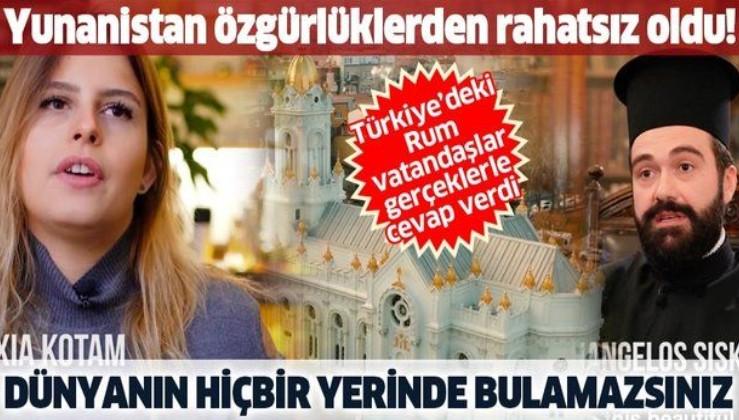 """""""Yunanistan'daki"""" Rumların ithamlarına """"Türkiye'deki"""" Rum vatandaşlar gerçeklerle cevap verdi"""