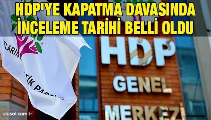 HDP'ye kapatma davasında inceleme tarihi belli oldu