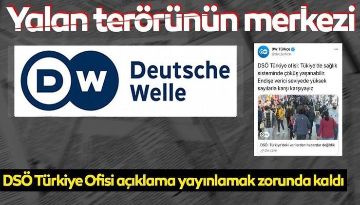 Şimdi de Almanya merkezli DW Türkçe yalan terörünün merkezi! DSÖ Türkiye Ofisi açıklama yayınlamak zorunda kaldı