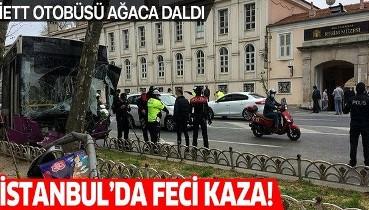 Son dakika: Beşiktaş'ta otobüs kazası! İETT otobüsü zincirleme kaza sonrası ağaca çarptı