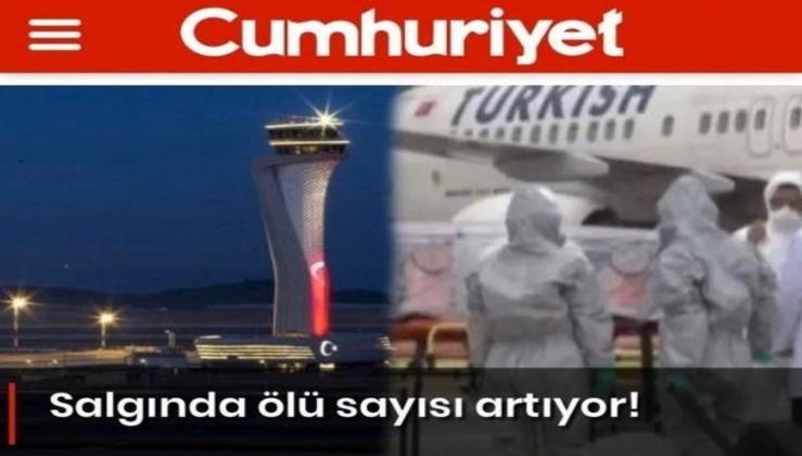 HDP yayın organına dönüşen Cumhuriyet, bu kez virüs üzerinden Türkiye'ye karşı algı yaratma peşinde!.