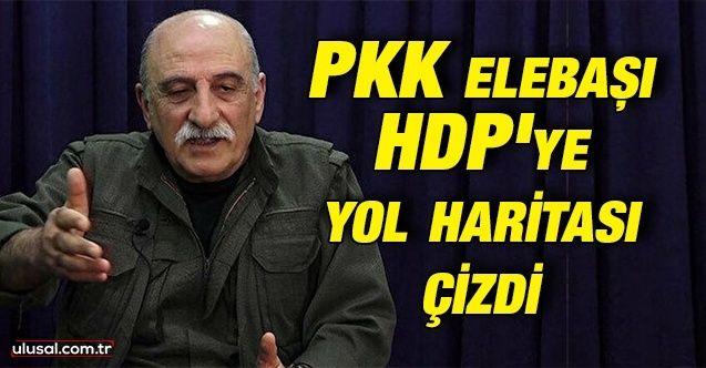 PKK elebaşı Duran Kalkan HDP'ye yol haritası çizdi