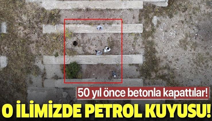 Sivas'ta 50 yıl önce üzeri betonla kapatılan petrol sondaj kuyusu hakkında flaş gelişme!