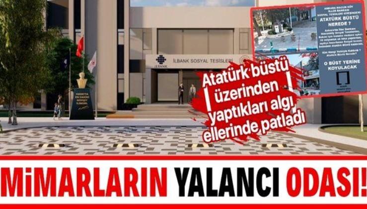 Atatürk büstü üzerinden algı yapmaya çalışan Mimarlar Odası'nın yalanı elinde patladı!