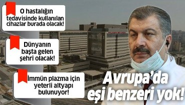 Sağlık Bakanı Fahrettin Koca: Başakşehir Şehir Hastanesi'nin Avrupa'da eşi benzeri yok!