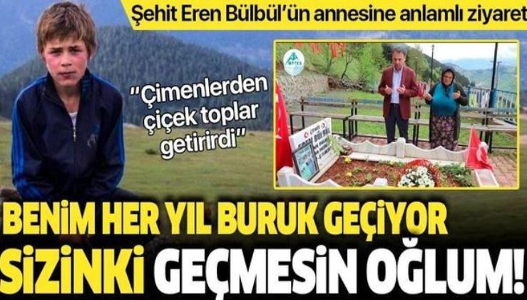 Şehit Eren Bülbül'ün annesi Ayşe Bülbül'e anlamlı ziyaret