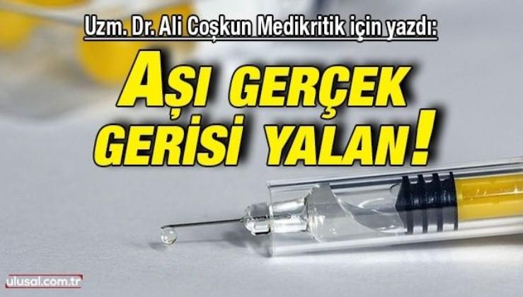 Aşı gerçek, gerisi yalan!