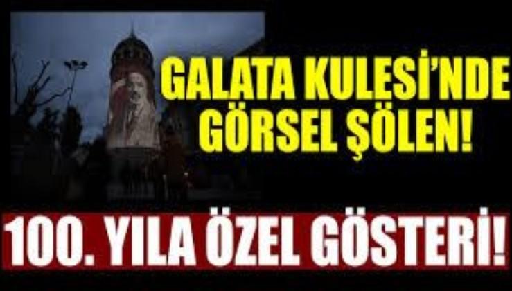 Görsel şölen! Galata Kulesi'nde İstiklal Marşı'nın kabulünün 100. yılına özel gösteri