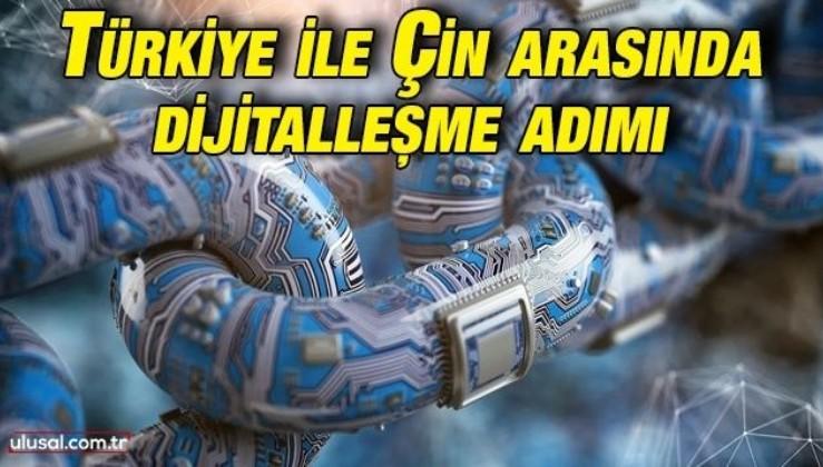 Türkiye ile Çin arasında dijitalleşme adımı