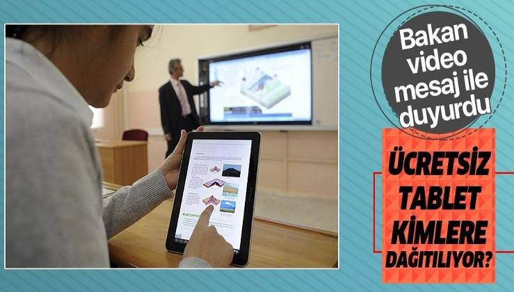 Ücretsiz tablet dağıtımına ilişkin Milli Eğitim Bakanı Ziya Selçuk'tan velilere son dakika uyarısı