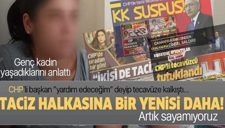 CHP'de bir taciz skandalı da Sultangazi'de patlak verdi! Genç kadın yaşadıklarını anlattı...
