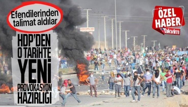 SON DAKİKA: HDP yeni provokasyon hazırlığında