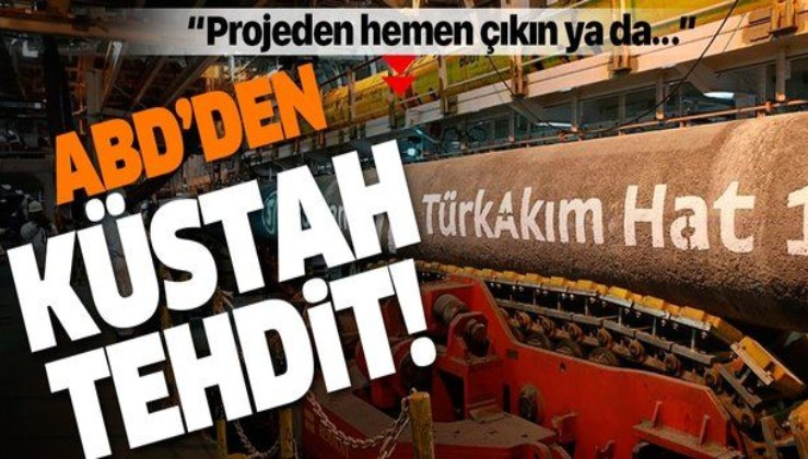 ABD'den TürkAkım projesi üyelerine tehdit!