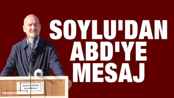 """Soylu, Şırnak'tan ABD'ye meydan okudu: """"Maşalarınızı yok ediyoruz"""""""