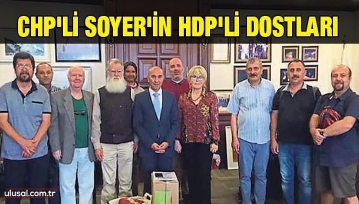 CHP'li Soyer'in HDP'li dostları